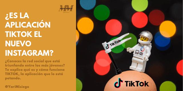¿Es la aplicación TikTok el nuevo Instagram?